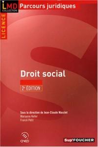 DROIT SOCIAL 2E EDITION (Ancienne édition)