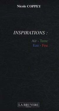 Inspirations : Air, Terre, Eau, Feu