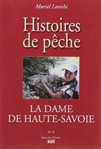 Dame de Haute-Savoie (la)