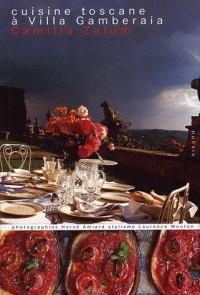 Cuisine toscane à villa Gambéraia