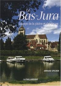 Le Bas-Jura : Le pays de la plaine et des étangs