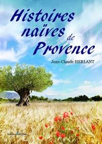 Histoires Naives de Provence