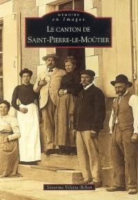 Le canton de Saint-Pierre-le-Moutier