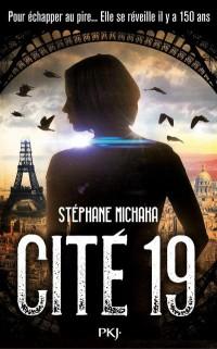 Cité 19 - tome 01 : Ville noire (1)