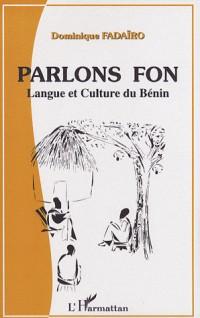 Parlons Fon : Langue et Culture du Benin