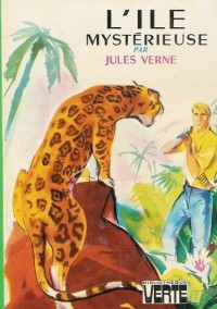 L'île mystérieuse : Collection : Bibliothèque verte cartonnée & illustrée