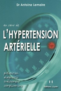 Au coeur de l'hypertension