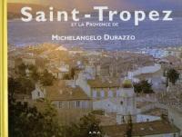 Saint-Tropez et la Provence de Michelangelo Durazzo : [photographies