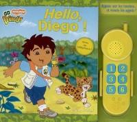 Hello, Diego ! : Avec un téléphone!