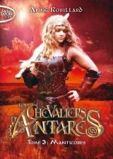 Les chevaliers d'Antarès - tome 3 (3) [Poche]