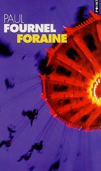 Foraine - Prix Renaudot des Lycéens 1999
