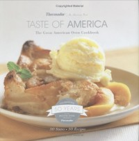Thermador Taste of America The Great American Oven Cookbook
