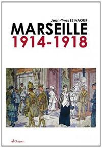 Marseille 1914 1918
