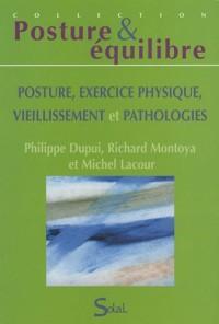 Posture, exercice physique, vieillissement et pathologies