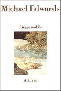 Rivage mobile : Poèmes en anglais et en français