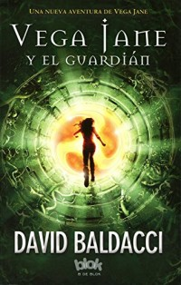 Vega jane y el guardian  /  The Keeper