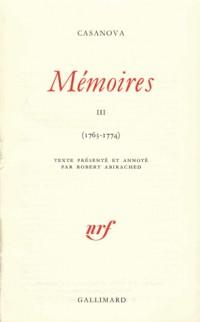 Casanova : Mémoires, tome III 1763-1774