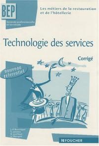 Technologie des services, BEP des métiers de la restauration et de l'hôtellerie : Corrigés