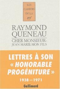 Cher monsieur-Jean-Marie-mon fils : Lettres 1938-1971