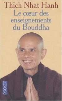 Au coeur de l'enseignement de Bouddha