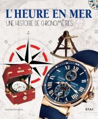 L'heure en mer : Une histoire de chronomètres