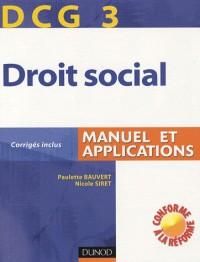 Comptabilité et audit DCG 3 : Droit social Manuel et applications