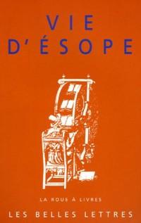 Vie d'Esope : Livre du philosophe Xanthos et de son esclave Esope, Du mode de vie d'Esope