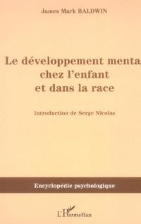 Le développement mental chez l'enfant et dans la race