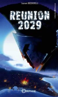 Réunion 2029