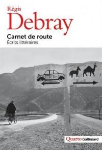Carnet de route: Écrits littéraires