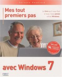 Mes tout premiers pas avec Windows 7 : Avec un livret d'exercices corrigés