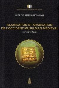 Islamisation et Arabisation de l Occident Musulman Médiéval Vve Xiie Siecle