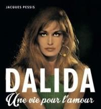 Dalida, une vie pour l'amour