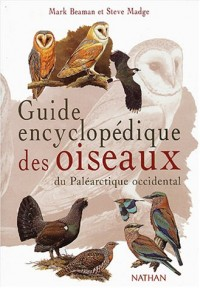 Guide encyclopédique des oiseaux