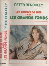 Dans Les Grands Fonds (Les Chiens De Mer) (The Deep).