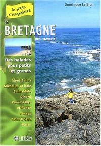 En Bretagne : Tome 3, Mont-Saint-Michel, Côtes-d'Armor, Ille-et-Vilaine Balades pour petits et grands