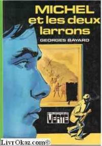 Michel et les deux larrons (Bibliothèque verte)