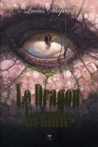 Le Dragon Griaule  l Intégrale