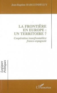 La frontière en Europe: un territoire?
