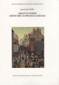 Argot et poésie : Essais sur la déviance lexicale