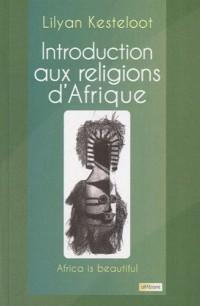 Introduction aux religions d'Afrique