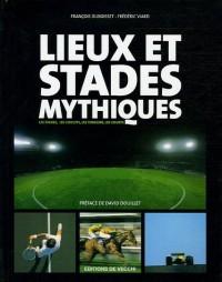 Lieux et stades mythiques