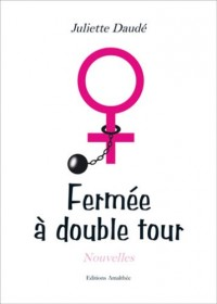 Fermee a Double Tour