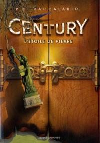 Etoile de Pierre  Century T2