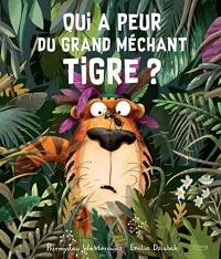 Qui a peur du grand méchant tigre ?
