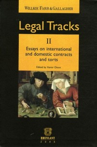 Legal Tracks : Tome 2, Essays on International and Domestic Contracts and Torts, édition en langue anglaise