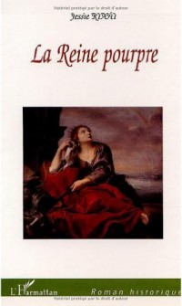 Reine Pourpre (la)