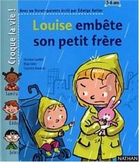 Louise embête son petit frère