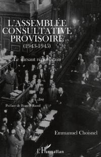 L'Assemblée Consultative Provisoire (1943-1945)