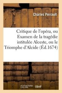 Critique de l Opéra  ed 1674